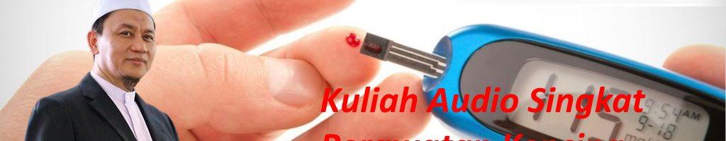 Kuliah Tuan Haji tentang Perawatan Kencing Manis