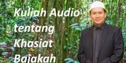 Kuliah Audio Tuan Haji tentang Kapsul Bajakah