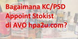 Bagaimana KC/PSD Appoint Stokist di AVO?