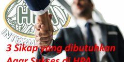 3 Sikap yang dibutuhkan Agar Sukses di HPA