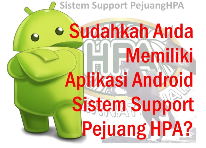 Sudahkah Anda Memiliki Aplikasi Android Sistem Support PejuangHPA