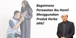 Bagaimana Perawatan Ibu Hamil Menggunakan Produk Herba HPA