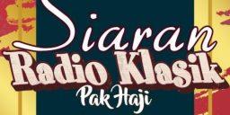 Siaran RADIO Klasik Pak Haji